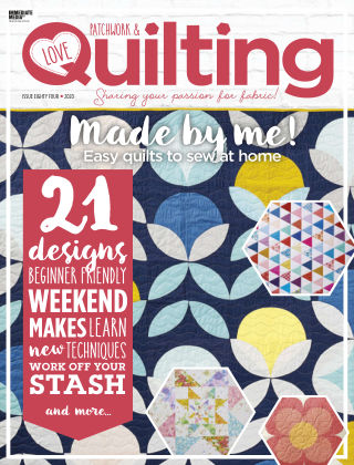 Love Patchwork & Quilting Issue84
