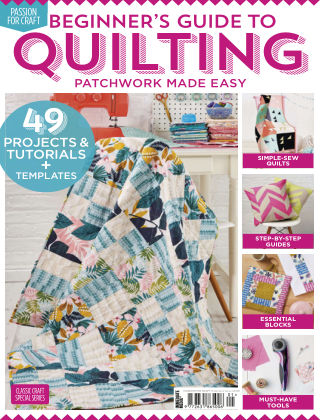Love Patchwork & Quilting Beginners Guide