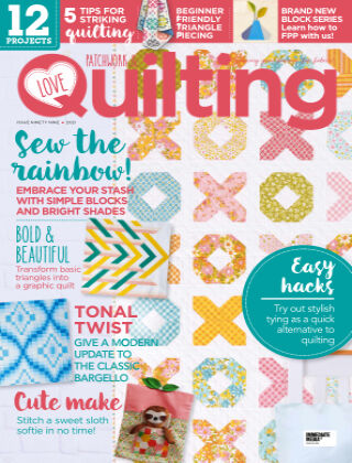 Love Patchwork & Quilting Issue99