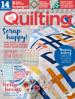 Love Patchwork & Quilting Issue101