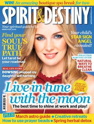 Spirit & Destiny March 2017