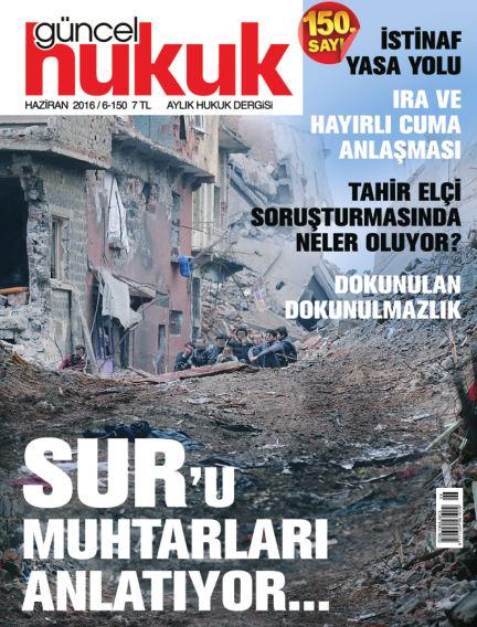 Güncel Hukuk June 01, 2016 00:00
