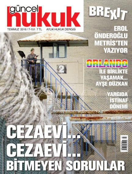 Güncel Hukuk July 01, 2016 00:00