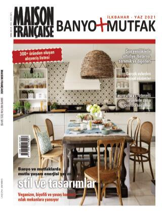 Maison Francaise Banyo + Mutfak May 2021