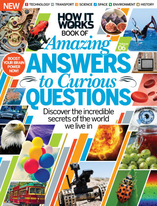 How It Works Book Of Amazing Answers To Curious Questions Volume 6