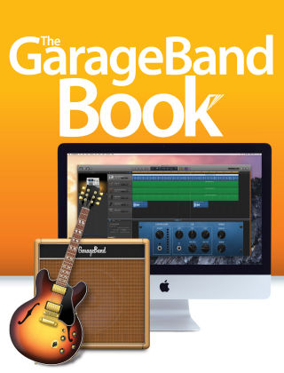 The GarageBand Book 1st Edition