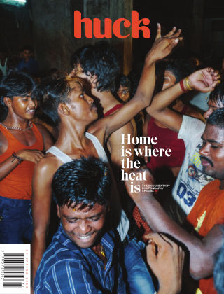 Huck Magazine (Photography, Culture, Activism) Issue 72