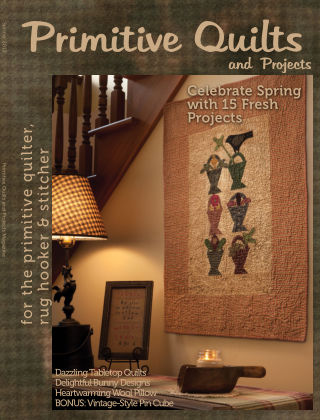 Primitive Quilts and Projects Spring 2012