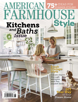 American Farmhouse Style June July 2019