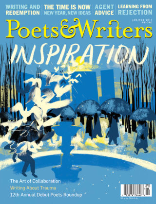 Poets & Writers Jan-Feb 2017