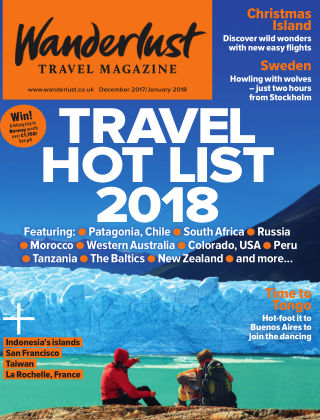 Wanderlust Travel Magazine December 2017