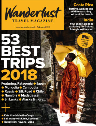 Wanderlust Travel Magazine February 2018