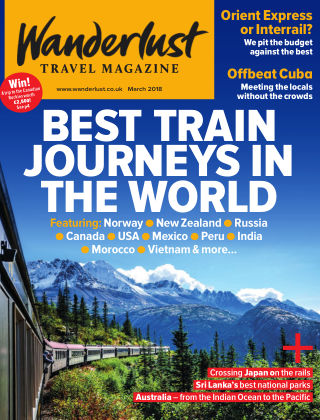 Wanderlust Travel Magazine March 2018