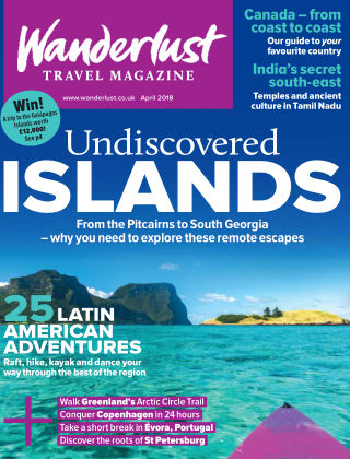 Wanderlust Travel Magazine April 2018
