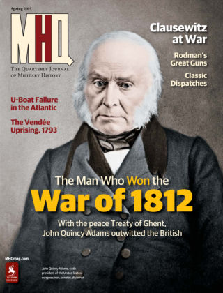 MHQ: The Quarterly Journal of Military History Spring 2015