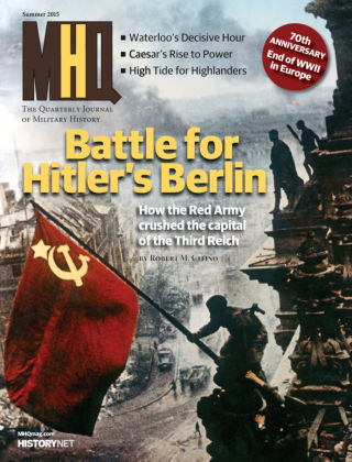 MHQ: The Quarterly Journal of Military History Summer 2015