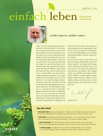 einfach leben – Ein Brief von Anselm Grün