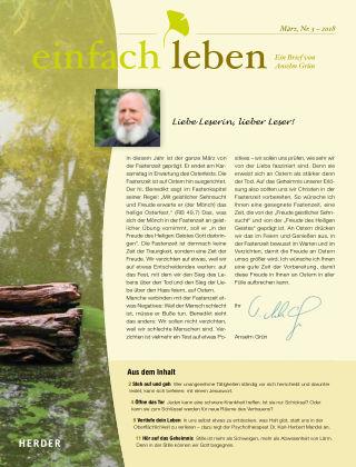 einfach leben – Ein Brief von Anselm Grün 03/2018