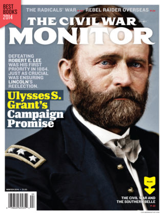 The Civil War Monitor Winter 2014