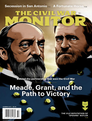 The Civil War Monitor Summer 2017