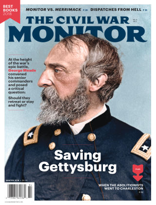 The Civil War Monitor Winter 2018