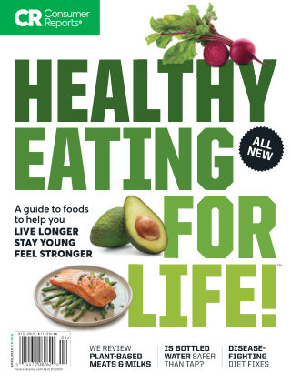 Consumer Reports Health & Home Guides Eat Healthy Apr 2020