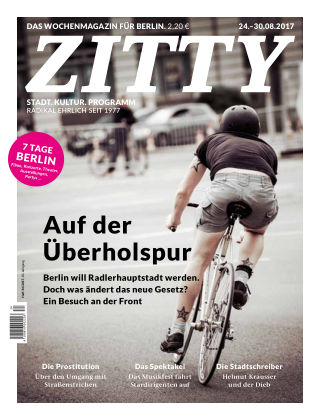 ZITTY Das Berlin-Magazin für 14 Tage und die Nächte 34/2017