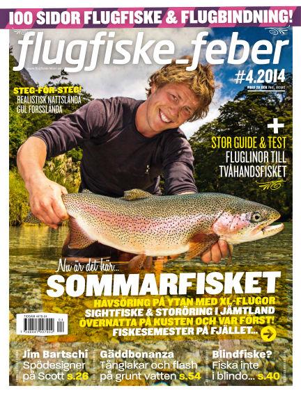 Flugfiske-feber (Inga nya utgåvor) June 27, 2014 00:00