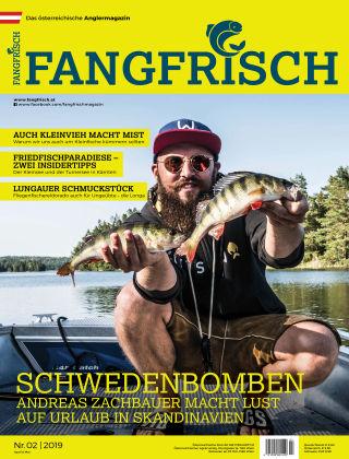 Fangfrisch 02/2019