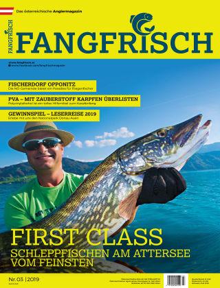 Fangfrisch 03/2019