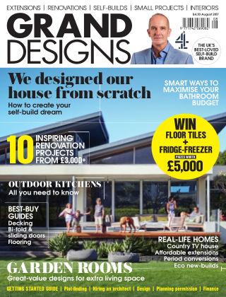 Grand Designs August 2017