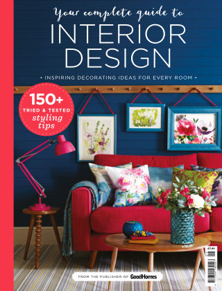 Good Homes: Your Complete Guide to Interior Design Issue 01