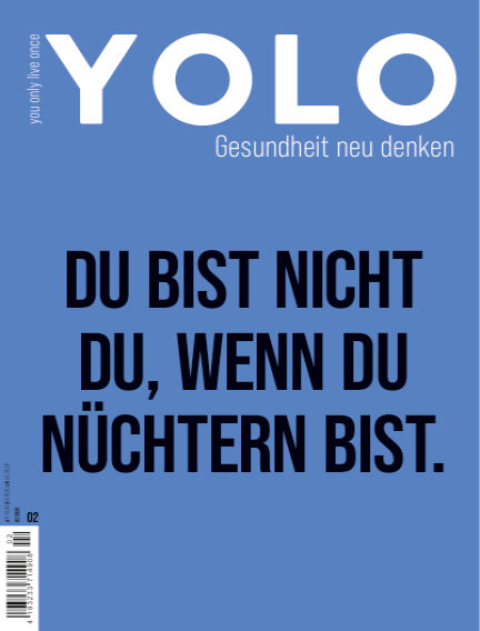 YOLO – You only live once