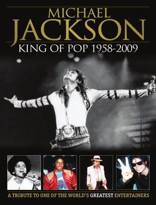Michael Jackson KING OF POP 1958-2009 - A TRIBUTE TO ONE OF THE WORLD'S GREATEST ENTERTAINERS Issue 1