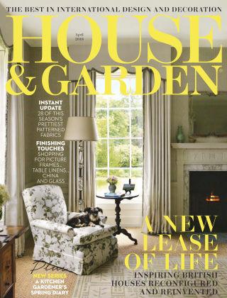 House & Garden Apr 2018