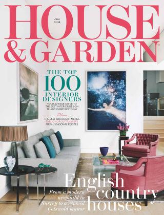 House & Garden Jun 2018