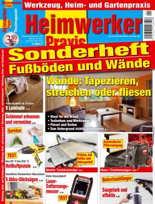 Heimwerker Praxis Sonderhefte Fußböden und Wände 2017