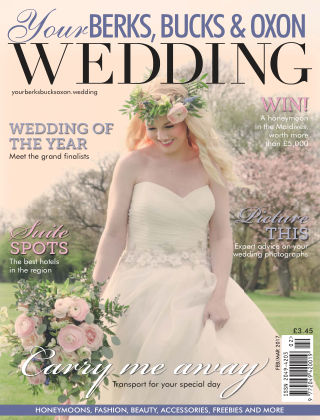 Your Berks, Bucks & Oxon Wedding Issue 63