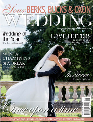 Your Berks, Bucks & Oxon Wedding Issue 59