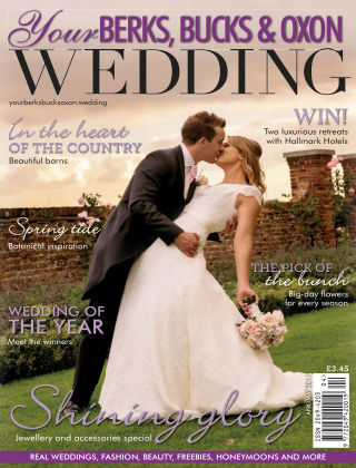 Your Berks, Bucks & Oxon Wedding Issue 64