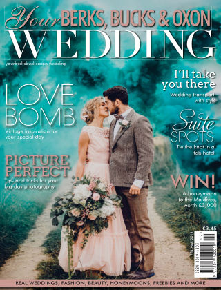 Your Berks, Bucks & Oxon Wedding Issue 69