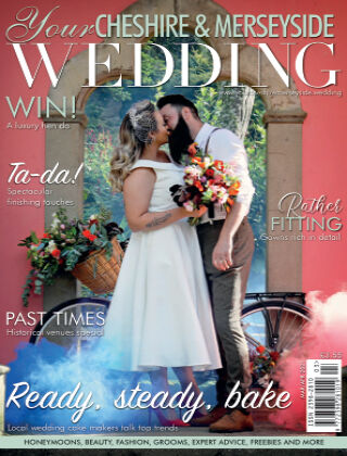 Your Cheshire & Merseyside Wedding March/April 2021