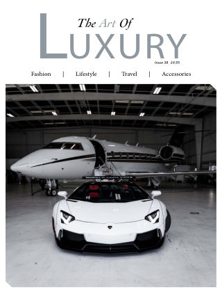 The Art of Luxury Issue 38