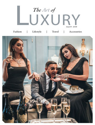 The Art of Luxury Issue 41