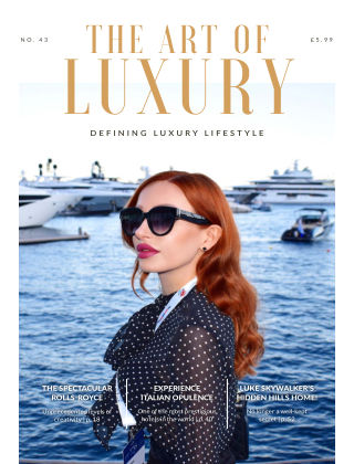 The Art of Luxury Issue 43