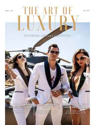 The Art of Luxury Issue 44