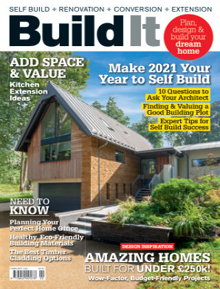 Build It - plan, design & build your dream home February 2021
