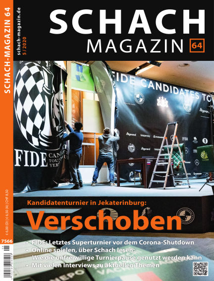 Schach-Magazin 64 May 01, 2020 00:00