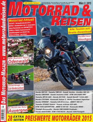 Motorrad & Reisen Ausgabe 03/15