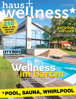 haus+wellness* Nr. 03 2019